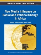 New Media Influence on Social and Political Change in Africa, ed. , v.