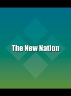 The New Nation, ed. , v.