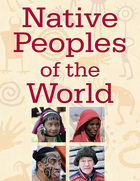 Native Peoples of the World, ed. , v.