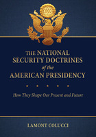 The National Security Doctrines of the American Presidency, ed. , v.