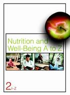 Nutrition and Well-Being A to Z, ed. , v.