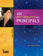 101 Best Websites for Principals, ed. 3