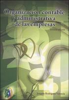 Organización contable y administrativa de las empresas, ed. 3