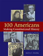 100 Americans Making Constitutional History, ed. , v.