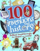 100 Inventions that Made History, ed. , v.