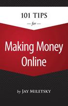 101 Tips for Making Money Online, ed. , v.