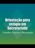 Orientação para estágio em Secretariado, ed. , v.