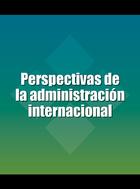 Perspectivas de la administración internacional