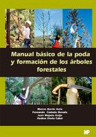 Manual básico de la poda y formación de los árboles forestales, ed. , v.