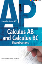 Preparing for the AP Calculus AB and Calculus BC Examinations, ed. , v.