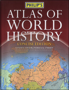 Philip's Atlas of World History, Concise Edition, ed. , v.