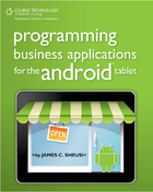 Programming Business Applications for the Android™ Tablet