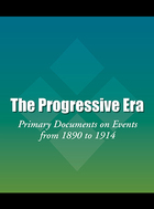 The Progressive Era, ed. , v.