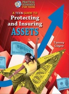 A Teen Guide to Protecting and Insuring Assets, ed. , v.