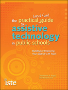 The Practical (and Fun) Guide to Assistive Technology in Public Schools, ed. , v.