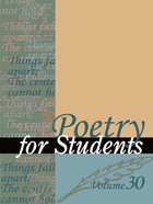 Poetry for Students, ed. , v. 30