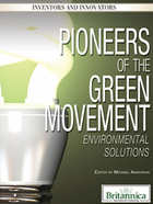Pioneers of the Green Movement, ed. , v.