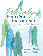 Personalizing the High School Experience for Each Student, ed. , v.