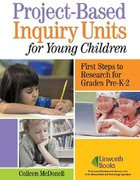 Project-Based Inquiry Units for Young Children, ed. , v.