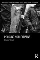 Policing Non-Citizens, ed. , v.
