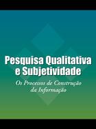 Pesquisa Qualitativa e Subjetividade, ed. , v.