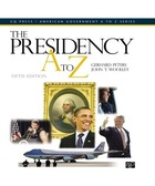 The Presidency A to Z, ed. 5, v.