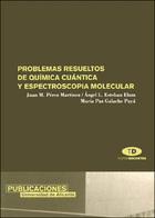 Problemas resueltos de química cuántica y espectroscopia molecular