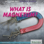 What Is Magnetism?, ed. , v.