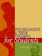 Psychologists and Their Theories for Students, ed. , v.