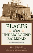 Places of the Underground Railroad, ed. , v.