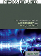 The Britannica Guide to Electricity and Magnetism, ed. , v.