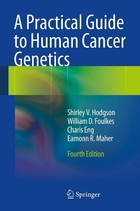 A Practical Guide to Human Cancer Genetics, ed. 4