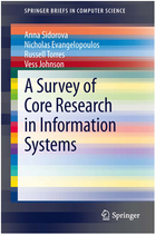A Survey of Core Research in Information Systems, ed. , v.