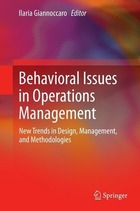Behavioral Issues in Operations Management, ed. , v.