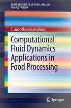 Computational Fluid Dynamics Applications in Food Processing, ed. , v.