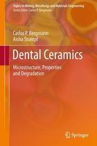 Dental Ceramics, ed. , v.