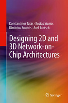 Designing 2D and 3D Network-On-Chip Architectures, ed. , v.
