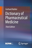 Dictionary of Pharmaceutical Medicine, ed. 3
