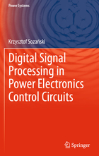 Digital Signal Processing in Power Electronics Control Circuits, ed. , v.