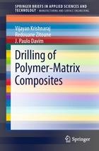 Drilling of Polymer-Matrix Composites, ed. , v.