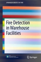 Fire Detection in Warehouse Facilities, ed. , v.