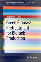 Green Biomass Pretreatment for Biofuels Production, ed. , v.