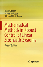 Mathematical Methods in Robust Control of Linear Stochastic Systems, ed. 2