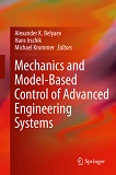 Mechanics and Model-Based Control of Advanced Engineering Systems, ed. , v.