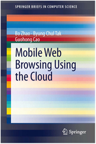Mobile Web Browsing Using the Cloud, ed. , v.