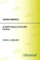 Queer America, ed. , v.
