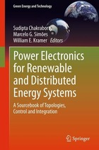Power Electronics for Renewable and Distributed Energy Systems
