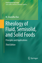 Rheology of Fluid, Semisolid, and Solid Foods, ed. 3
