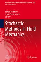 Stochastic Methods in Fluid Mechanics, ed. , v.