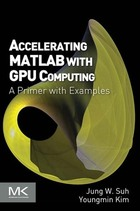 Accelerating MATLAB with GPU Computing